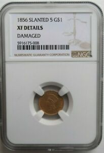 1856 SLANTED 5 Gold Dollar G$1 NGC XF Details Graded