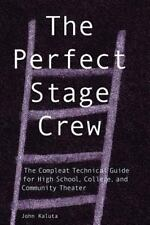 The Perfect Stage Crew: The Compleat Tec