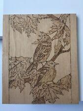 BIRDS  PYROGRAPHY ART WOOD BURNING HANDMADE