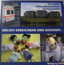 Cronología 10 años diakoniekrankenhaus Hartmann aldea hospital en Chemnitz