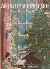 Sheet Music: (Christmas) 'An Old - Fashioned Tree