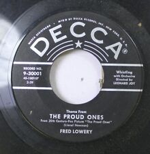50'S & 60'S 45 Fred Lowery - The Proud Ones / Whistler'S Daddy On Decca