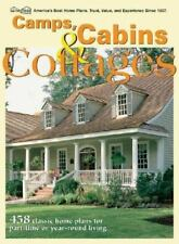 Camps, Cabins & Cottages: 458 Classic Home Plans For Part-Time Or Year-Round Liv