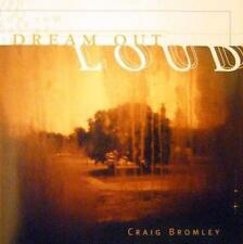 CRAIG BROMLEY  -  DREAM OUT LOUD  -  CD, 1998