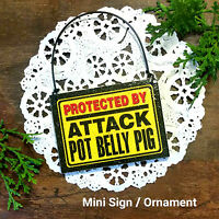 DECO MINI FUN SIGN Protected by Attack POT BELLY PIG Door Hanger  Wood Ornament