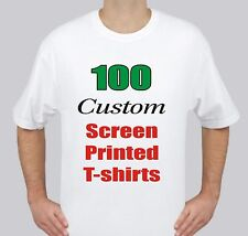 100 Custom Screen Printed WHITE T-Shirts 1color/2sides OR 2color/1side  $3.35 ea