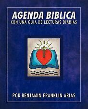 Agenda Biblica : Con una Guia de Lecturas Diarias by Benjamin Franklin Arias...