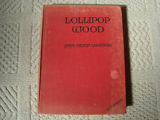 LOLLIPOP WOOD JOHN PADDY CARSTAIRS 1St EDITION 1946 HILDA BOSWELL CHILDRENS BOOK