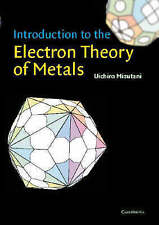 Introduction to the Electron Theory of Metals, Mizutani, Uichiro, Very Good cond