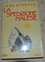 JEAN ECHENOZ - LA SPEDIZIONE MALESE - ED: MONDADORI PRIMA EDIZIONE 1989 (EN)