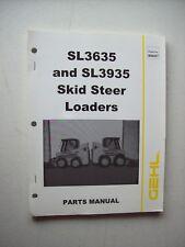 Original Gehl Sl3635 Sl3935 Skid Steer Loaders Parts Manual Form No 908267
