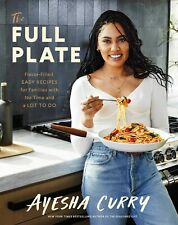 The Full Plate: Flavor-Filled, Easy Recipes for Famili.. by Ayesha Curry (P.Ð.Ƒ)