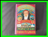 LDS Joseph Smith : Martyr Prophet of God by Francis M. Gibbons  Hardcover 1977