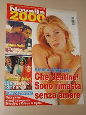NOVELLA=1999/50=ALESSIA MARCUZZI=MANUELA ARCURI=HEIDI FLEISS=MIKI DEL PRETE=