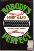 1975 Nobody's Perfect by Denny McLain with Dave Diles (baseball) ~Very Good