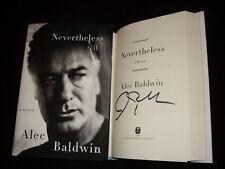 Alec Baldwin signed Nevertheless A Memoir 1st printing hardcover book 30 Rock