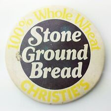 Christies 100% Percent Whole Wheat Stone Ground Bread Pinback Button Badge A538