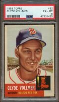 1953 Topps BB Card # 32 Clyde Vollmer Boston Red Sox PSA EX-MT 6 !!!!