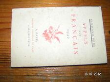 Appels aux Français 1940         edition 1941