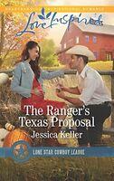The Rangers Texas Proposal (Lone Star Cowboy League: Boys Ranch) by Jessica Kel