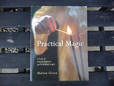 PRACTICAL MAGIC BOOK - TRANSFORMATIONS, SPELLS & MIND MAGIC - MARIAN GREEN