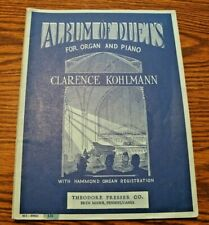 Album of Duets for Organ and Piano by Clarence Kohlmann