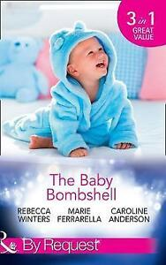 (Good)-The Baby Bombshell (By Request) (Paperback)-Ferrarella, Marie, Anderson,