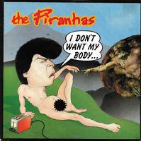"The Piranhas – I Don't Want My Body Vinyl 7"" P/S Single UK SIR 4046 1980"
