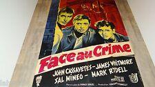 FACE AU CRIME  !  John Cassavetes affiche cinema 1956