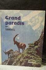 SAMIVEL.  GRAND PARADIS.   Montagne. Parc National Italien.