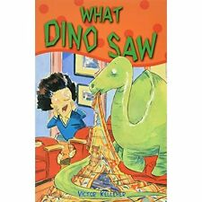 What Dino Saw by Victor Kelleher (Paperback, 2008)