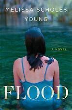 FLOOD by Melissa Scholes Young | Mark Twain's Hannibal MO | 2017 1st Print | VG