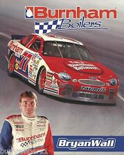 "1999 BRYAN WALL ""BURNHAM BOILERS FORD"" #77 NASCAR BUSCH NORTH LM SERIES POSTCARD"
