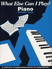 What Else Can I Play Piano Learn to Play Beginner Easy Sheet Music Book Grade 2