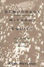 Democracy Without Equity: Failures of Reform in Brazil (Pitt Latin American Seri