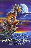 Moonwailer por Murray, Peter J