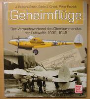 Geheimflüge Der Versuchsverband des Oberkommandos der Luftwaffe 1939-1945 Buch