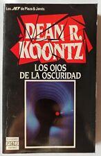 Dean R. Koontz - Los Ojos de la Oscuridad