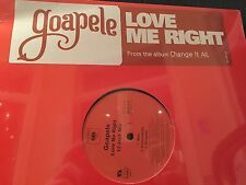 "GOAPELE LOVE ME RIGHT 12""  LP 2006 SEALED COLUMBIA 44-683417"