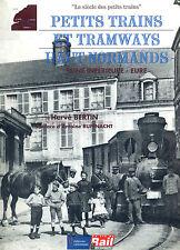 PETITS TRAINS ET TRAMWAYS HAUT-NORMANDS (Chemin de fer, Train)