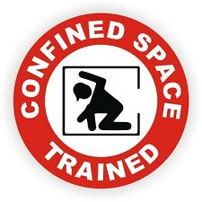 Confined Space Trained Hard Hat Decal / Helmet Sticker Label Safety Worker