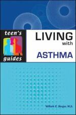 Living with Asthma (Teen's Guides (Paper)) by Berger, William E
