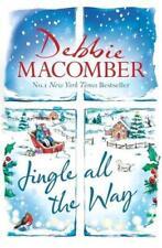 Jingle All The Way a Novel by Debbie Macomber (english) Hardcover Book Shi