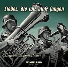 Lieder, die wir einst sangen - Beliebte Soldatenlieder, CD - NEU!