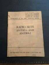 1949 COLD WAR VINTAGE US ARMY TM11-269 RADIO SETS AN/TRT-1 and AN/TRR-2