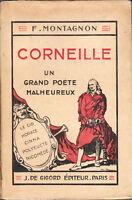 Livre Corneille un grand poète malheureux F. Montagnon book