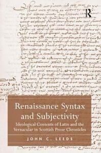 Renaissance Syntax and Subjectivity: Ideological Contents Scottish Prose VF/0