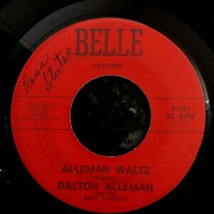 HEAR RAW 60'S CAJUN STOMPER - DALTON ALLEMAN - HAPPY PLAYBOY WALTZ - BELLE