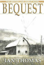 Bequest by Thomas, Ian -Paperback