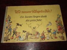 Wir tanzen Ringelreihn,G.Drechsler,ca.1930,sehr selten!,Kinderbuch,Bilder s.Text
